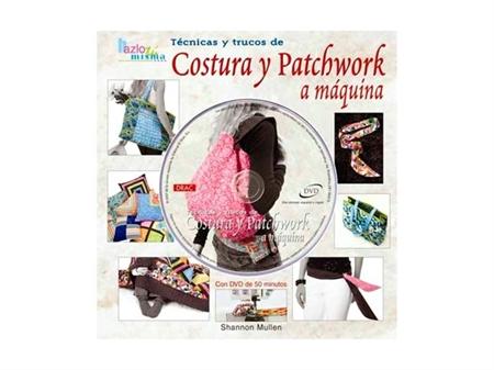 Imagem de LIV001061 ... Livro + DVD: Costura y Patchwork a Máquina